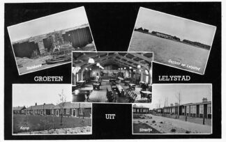 Ansichtkaart Lelystad Groeten uit Lelystad 1956 Sluisbouw Kamp Cantine Straatje HC1192
