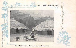 Ansichtkaart Dordrecht 1902 Tentoonstelling Nederzetting Zuid-Afrika HC1388