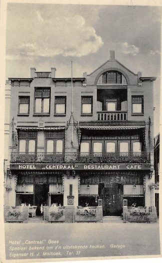 Ansichtkaart Goes Hotel Centraal Restaurant Café Garage Eigenaar H.J. Molhoek HC62