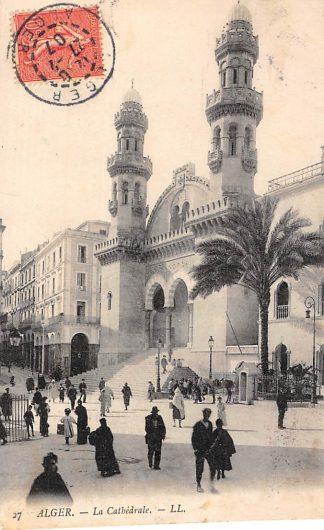 Ansichtkaart Alger Algerije La Cathedrale Afrika Wereld 1907 HC728