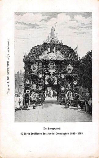 Ansichtkaart Schoonhoven De Eerepoort 40 jarig jubileum Instructie Compagnie 1903 Militair De Gruijter HC1598