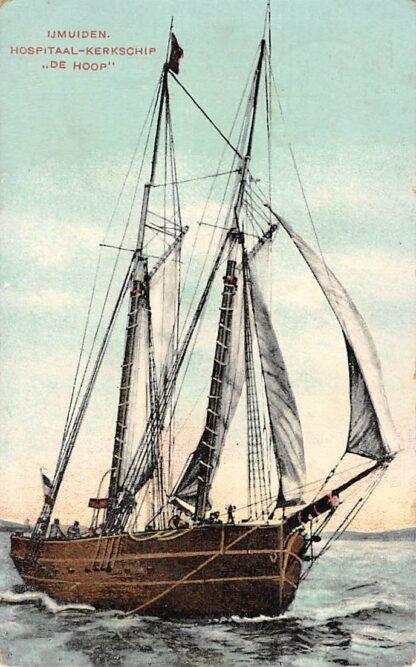 Ansichtkaart IJmuiden 1909 Hospitaal - Kerkschip De Hoop Scheepvaart Schepen HC1788