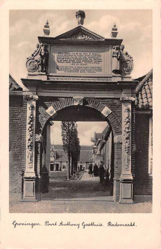 Ansichtkaart Groningen Poort Anthony Gasthuis Rademarkt HC2116