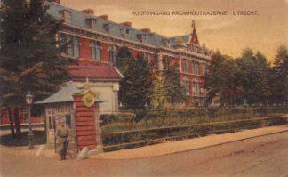 Ansichtkaart Utrecht Hoofdingang Kromhout Kazerne 1925 Militair HC2552