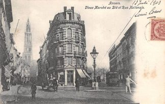 Ansichtkaart Antwerpen Anvers Vieux Marche au Ble et Rie Nationale Tram Paard en wagen 1903 België HC3179
