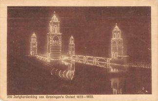 Ansichtkaart Groningen 250 Jarigherdenking van Groningen's Ontzet 1672 - 1922 's Nachts HC3923