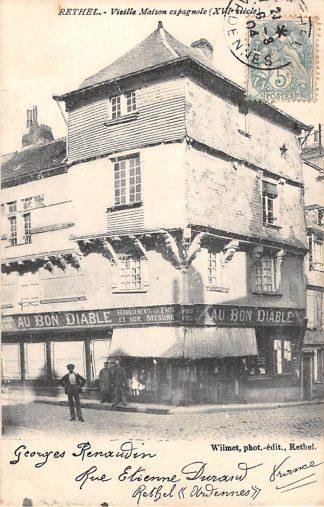 Ansichtkaart Rethel Vieille Maison espagnole XVIe siecle 1904 Frankrijk France HC3945