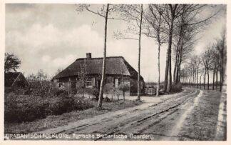 Ansichtkaart Noord-Brabant Dorpsleven Brabantsche Folklore Typische Brabantsche Boerderij HC4169
