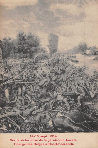Ansichtkaart Antwerpen WO-1 14 - 16 sept. 1914 Sortie victorieuse de la garnison d'Anvers Charge des Belges a Boortmeerbeek België Militair HC5742