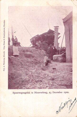 Ansichtkaart Nieuwerbrug Spoorwegongeluk 23 December 1902 Spoorwegen Treinen Uitg. Kraaijenbrink Woerden HC6058