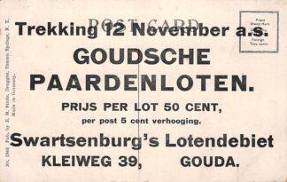 Ansichtkaart Gouda Reclame Kleiweg 39 Swartsenburg 's Lotendebiet Goudsche Paarden loten HC7039