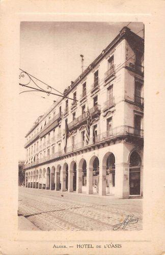 Ansichtkaart Algerije Alger Hotel de l'Oasis Afrika HC7374