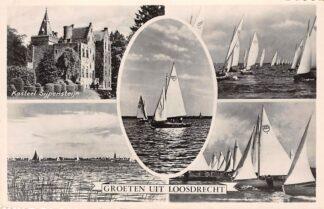 Ansichtkaart Loosdrecht Groeten uit 1957 Zeil schepen en Kasteel Sijpensteijn HC7627