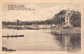 Ansichtkaart Groningen Roeiers Verbindingskanaal 1917 Militair verzonden stempel Legerplaats Zeist HC9477