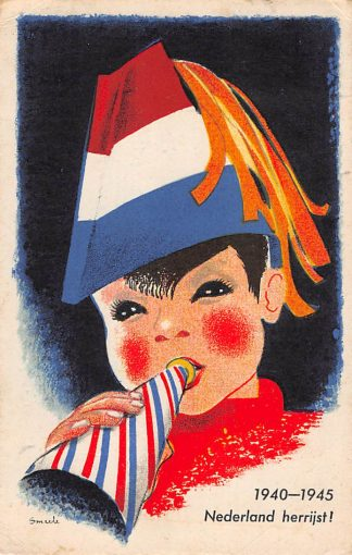 Ansichtkaart Bevrijding 1940 - 1945 Nederland herrijst Vlaggekaarten WO2 Illustrator Smeele HC9854