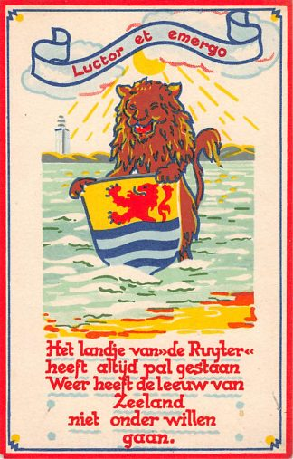 Ansichtkaart Bevrijding 1940 - 1945 Luctor et Emergo Zeeland Voor Vrijheid en Recht Illustrator Stella den Boer WO2 HC9861