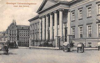 Ansichtkaart Groningen Groninger Universiteit voor den brand HC10120