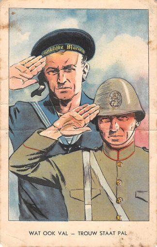 Ansichtkaart Militair WO2 Wat ook val - Trouw staat pal Marine Reclame Zeepfabriek De Klok Heerde HC10204