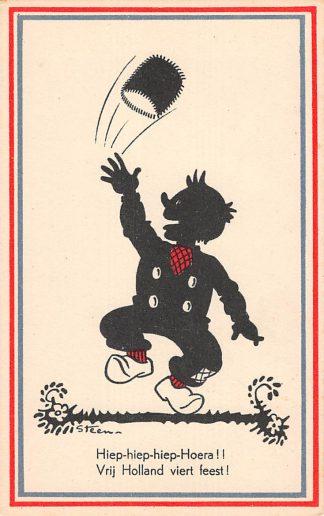 Ansichtkaart Bevrijding WO2 1945 Hiep-hiep-hiep-Hoera Illustrator Steen Zwartjes Fantasie HC10961