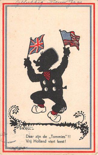 Ansichtkaart Bevrijding WO2 1945 Daar zijn de Tommies Illustrator Steen Zwartjes Fantasie HC10964