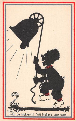 Ansichtkaart Bevrijding WO2 1945 Luidt de klokken!! Illustrator Steen Zwartjes Fantasie HC10967
