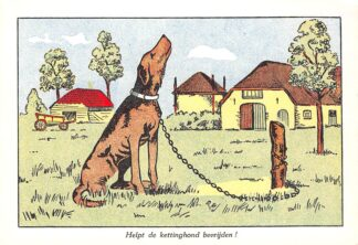 Ansichtkaart Den Haag Helpt de kettinghond bevrijden! Nederlandsche Vereening tot bescherming van dieren Fantasie HC11180