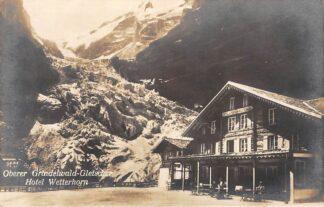Ansichtkaart Zwitserland Oberer Grindewald-Gletscher Hotel Wetterhorn Fotokaart Switzerland Schweiz Europa HC11258