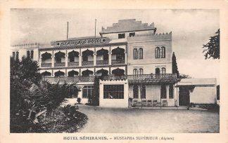 Ansichtkaart Algerije Algiers Hotel Semiramis Mustapha Superieur Alger Afrika HC11650