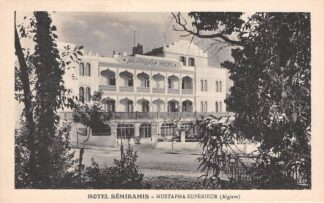 Ansichtkaart Algerije Algiers Hotel Semiramis Mustapha Superieur Alger Afrika HC11651