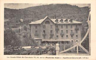 Ansichtkaart Frankrijk Aiguilles en Queyras Les Grands Hotels des Cars-Autos P.L.M. sur la Route des Alpes France Europa HC11652