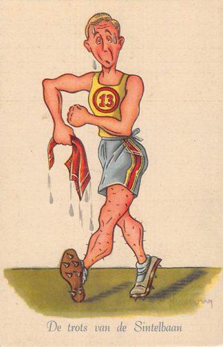 Ansichtkaart Sport Atletiek De trots van de Sintelbaan Serie Grootheden uit de Sportwereld Illustrator Broekman Humor Cartoon HC11682