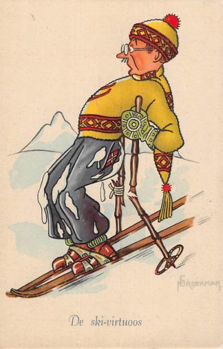 Ansichtkaart Sport Skiën De Ski-virtuoos Serie Grootheden uit de Sportwereld Illustrator Broekman Cartoon Humor  HC11683