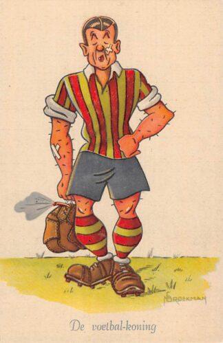 Ansichtkaart Sport Voetbal De voetbal-koning Serie Grootheden uit de Sportwereld Illustrator Broekman Cartoon Humor HC11687