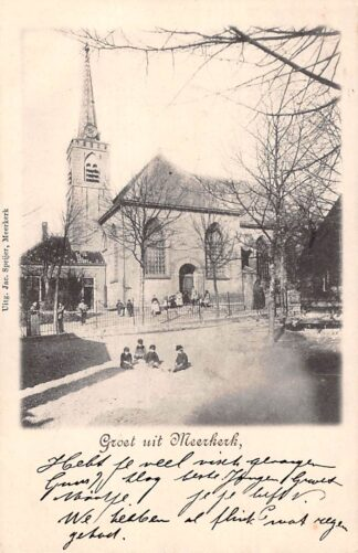 Ansichtkaart Meerkerk Groet uit 1900 Ned. Hervormde Kerk Alblasserwaard HC11760