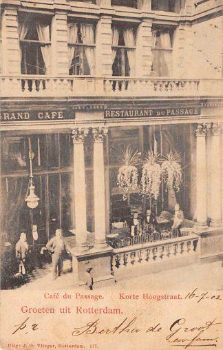 Ansichtkaart Rotterdam Korte Hoogstraat Grand Café Du Passage 1902 Vlieger No. 117 HC11850