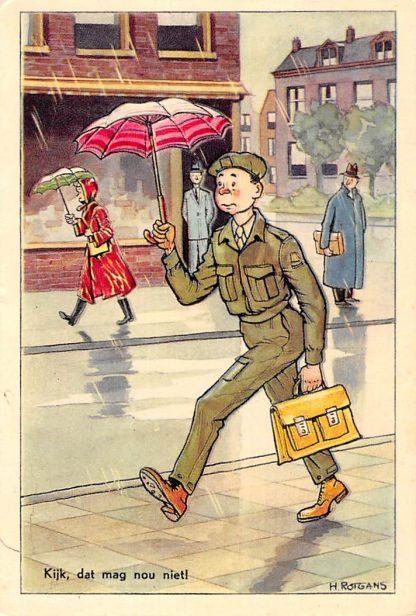 Ansichtkaart Militair Kijk, dat mag nou niet! Illustrator H. Rotgans Humor HC12557