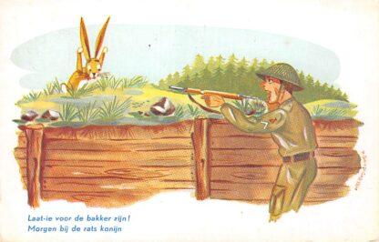 Ansichtkaart Militair Soldaten humor Laat-ie voorde bakker zijn! Morgen bij de rats konijn 1951 Illustrator H. Baumgarten HC13662