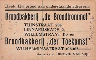 Ansichtkaart Amsterdam Reclame Broodbakkerij de Broodtrommel Tuinstraat Linnaeuskade en Willemstraat Broodbakkerij der Toekomst Wilhelminastraat Hendrik van Zijl HC13728