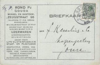 Ansichtkaart Gouda Zeugstraat 96 Reclame P. Rond Pz Winkel en kantoor IJzerwaren 1929 HC15759