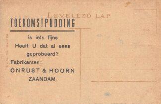 Ansichtkaart Zaandam Reclame Onrust & Hoorn Toekomstpudding Hongarije Udvozlet Nyitradrol Satortabor-Orseg Europa HC16153