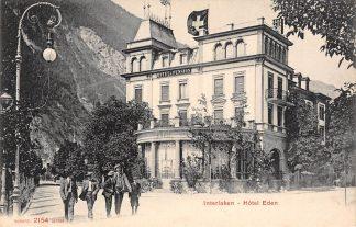 Ansichtkaart Zwitserland Interlaken Hotel Eden Schweiz Switzerland Suisse Europa HC16559