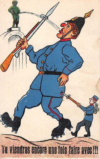 Ansichtkaart Belgie Militair WO1 1914 - 1918 Tu viendras encore une fois faire avec!!! Manneken Pis Humor Europa HC16601