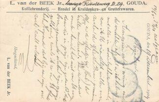 Ansichtkaart Gouda Lange Tiendeweg D 29 L. van der Beek Koffie branderij Handel in Kruideniers- en Grutterswaren Reclame 1904 HC17045