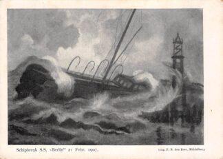 Ansichtkaart Hoek van Holland Schipbreuk S.S. Berlin 21 Febr. 1907 Scheepvaart HC17354
