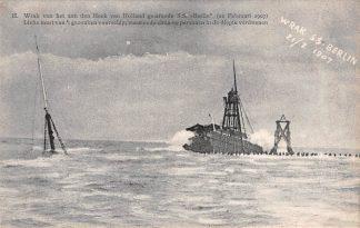 Ansichtkaart Hoek van Holland Wrak van het aan den Hoek van Holland gestrande S.S.  Berlin (21 Februari 1907) Links mast van 't gezonken voorschip, waarmede circa 60 personen in de diepte verdwenen HC17369