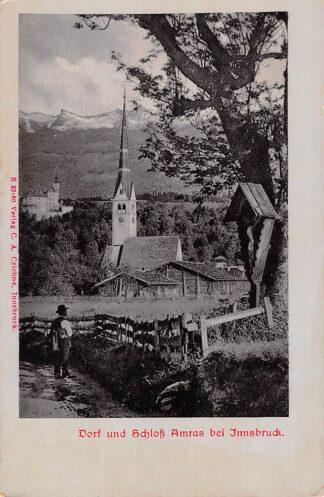 Ansichtkaart Zwitserland Dorf und Schloss Amras bei Innsbruck Schweiz Suisse Switzerland Europa HC17513