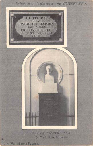 Ansichtkaart Bolsward Gysbert Japik Gedenksteen in 't geboortehuis en Borstbeeld St. Martinikerk HC17687