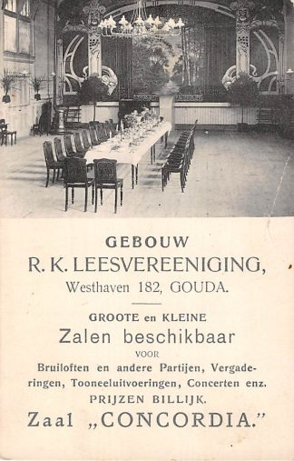 Ansichtkaart Gouda Westhaven 182 Gebouw R.K. Leesvereeniging Zaal Concordia Reclame HC18350