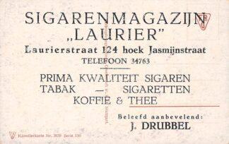 Ansichtkaart Den Haag Reclame Sigarenmagazijn Laurier Laurierstraat 124 hoek Jasmijnstraat J. Drubbel HC18532