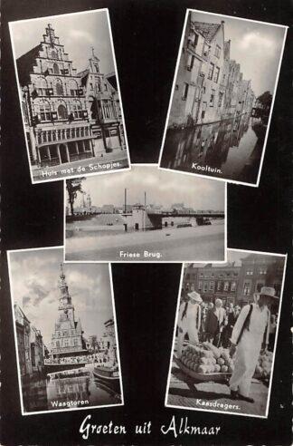 Ansichtkaart Alkmaar Groeten uit 1956 Huis met de Schopjes Kooltuin Friese Brug Waagtoren Kaasdragers HC18709